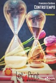 Controtempo Ebook di  Francesca Cordova, Francesca Cordova