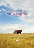 CB Filomena. Ediz. integrale Libro di  Carmela Bruscella