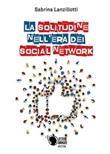 La solitudine nell'era dei social network Ebook di  Sabrina Lanzillotti