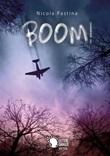 Boom! Ebook di  Nicola Pastina