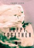 Happy together Ebook di Emme Alex