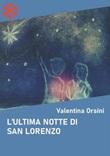 L' ultima notte di San Lorenzo Ebook di  Valentina Orsini, Valentina Orsini