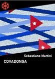 Covadonga Ebook di  Sebastiano Martini, Sebastiano Martini