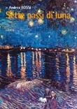 Sette passi di luna Libro di  Andrea Rossi