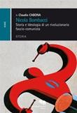 Nicola Bombacci. Storia e ideologia di un rivoluzionario fascio-comunista Ebook di  Claudio Cabona, Claudio Cabona