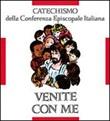 Venite con me. Catechismo per l'iniziazione cristiana dei fanciulli (8-10 anni)