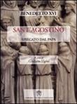 Sant'Agostino spiegato dal papa