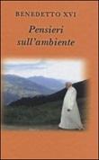Pensieri sull'ambiente Libro di Benedetto XVI (Joseph Ratzinger)
