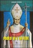 Paolo VI e la fede Libro di  Leonardo Sapienza