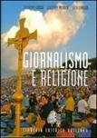 Giornalismo e religione. Storia, metodo e testi