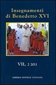 Insegnamenti di Benedetto XVI. Vol. 7.2 (2011). Vol. 7-2: Libro di Benedetto XVI (Joseph Ratzinger)