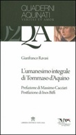 L' Umanesimo integrale di Tommaso d'Aquino Libro di  Gianfranco Ravasi