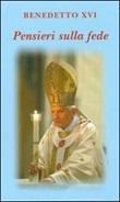 Pensieri sulla fede Libro di Benedetto XVI (Joseph Ratzinger)