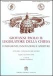 Giovanni Paolo II legislatore della Chiesa. Fondamenti, innovazioni e aperture