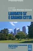 Laudato si' e grandi città Libro di  Lluís Martínez Sistach