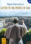 Letter to the people of God. Libro di Francesco (Jorge Mario Bergoglio)