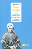 Vedere l'invisibile. La vita e la spiritualità di San Bernadette Soubirous Libro di  Françoise Vayne