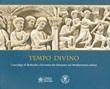 Tempo divino. I Sarcofagi di Bethesda e l'avvento del Salvatore nel Mediterraneo antico Libro di