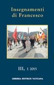 Gli insegnamenti di Jorge Mario Bergoglio. Vol. 3-1: Libro di Francesco (Jorge Mario Bergoglio)