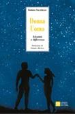 Donna Uomo. Identità e differenza Libro di  Giorgia Salatiello