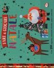 Fare & giocare. Natale. Ediz. a colori. Ediz. a spirale Libro di  Joey Chou