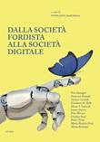 Dalla società fordista alla società digitale. Diritti sociali per il XXI secolo Libro di