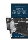 Le donne nella sociologia di William I. Thomas. Testi scelti Ebook di  Giuseppina Cersosimo