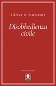 Disobbedienza civile Ebook di  Henry David Thoreau