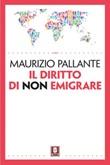 Il diritto di non emigrare Ebook di  Maurizio Pallante