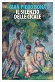 Il silenzio delle cicale Ebook di  Gian Piero Bona