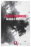Acqua e nuvole Ebook di  Daniel Charneux