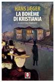 La bohême di Kristiania Ebook di  Hans Jaeger