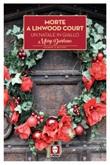 Morte a Linwood Court. Un Natale in giallo Ebook di  Mary Durham