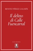 Il delitto di calle Fuencarral Ebook di  Benito Pérez Galdós