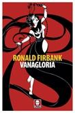 Vanagloria Ebook di  Ronald Firbank
