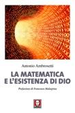 La matematica e l'esistenza di Dio Libro di  Antonio Ambrosetti