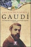Gaudí Libro di  Gijs Van Hensbergen
