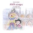 Agata Allegra e la gondola d'oro-Agata Allegra and the golden gondola. Ediz. bilingue Libro di  Maria Pia Morelli