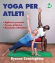 Yoga per atleti Ebook di  Ryanne Cunningham