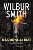 Il giorno della tigre Libro di  Wilbur Smith
