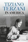In America. Cronache da un mondo in rivolta Ebook di  Tiziano Terzani