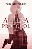 Athena Protocol Ebook di  Shamim Sarif