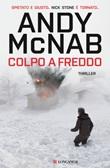 Colpo a freddo Ebook di  Andy McNab