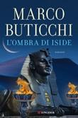 L' ombra di Iside Ebook di  Marco Buticchi