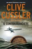 Il contrabbandiere Ebook di  Clive Cussler, Justin Scott
