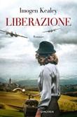 Liberazione Ebook di  Imogen Kealey