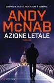 Azione letale Ebook di  Andy McNab