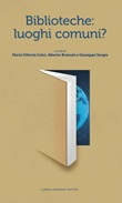 Biblioteche: luoghi comuni? Libro di