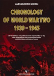 Chronology of World War II 1939-1945 Libro di  Alessandro Giorgi