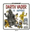 Darth Vader e amici Libro di  Jeffrey Brown